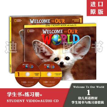 美国国家地理幼儿 Welcome To Our World 1 学生用书和练习册套装 pdf epub mobi txt 下载