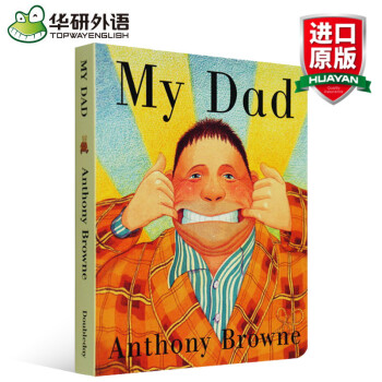 英文原版 我爸爸 英文原版绘本 My Dad 幼儿英语启蒙 纸板书 安东尼布朗 家庭关系情 pdf epub mobi txt 下载